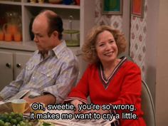 Kitty Forman Helps You Deal Kitty Forman Quotes