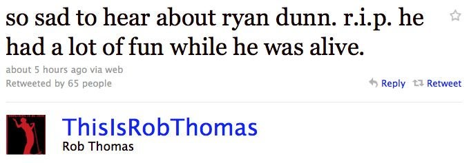 Celebs Remember Ryan Dunn On Twitter