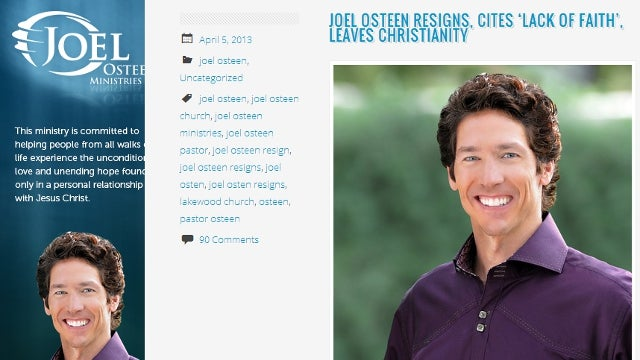 'Most Elaborate Hoax' Convinces Internet that Megachurch Leader Joel Osteen Has Rejected Christ Due to 'Lack of Hard Evidence'