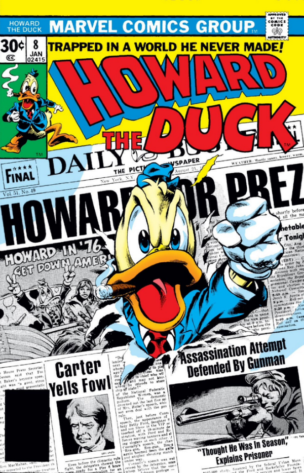 Howard the Duck was almost President of the United States in '76