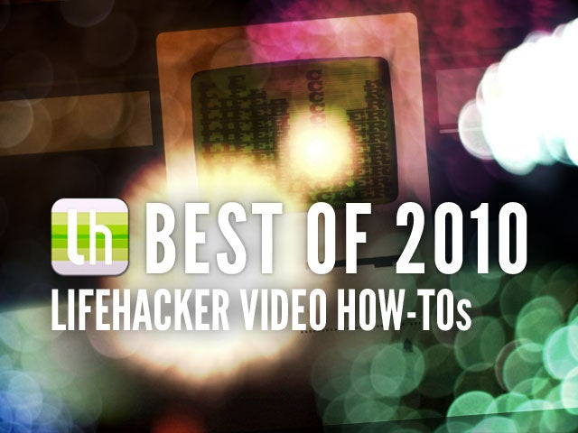 Most Popular Lifehacker How to Videos of 2010