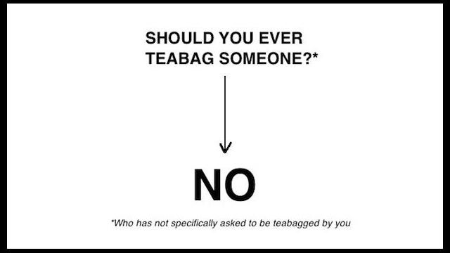 When Should You Teabag Someone? A Flowchart Explains