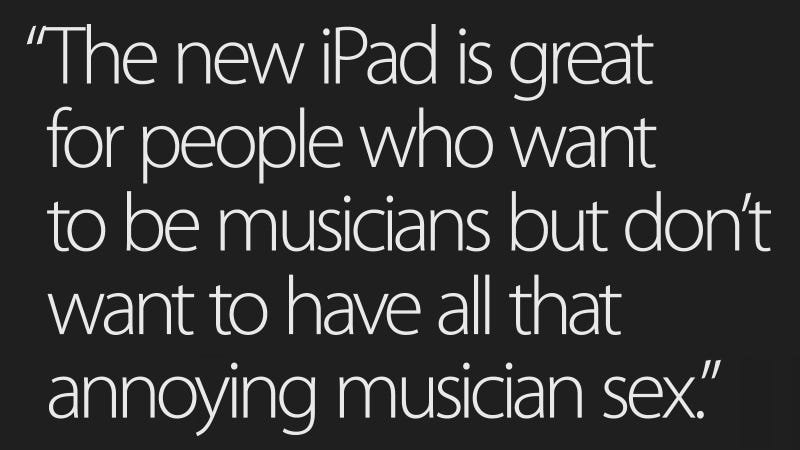 This Is the Only Reviewer With Balls to Tell You the Truth About the New iPad