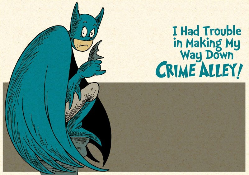 Dr. Seuss would and could take over Arkham Asylum