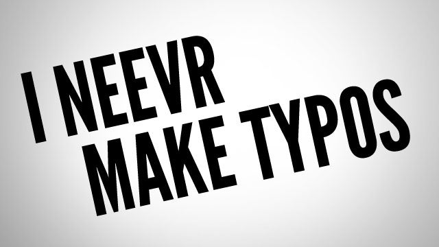What Tricks Do You Use to Help Avoid Typos?