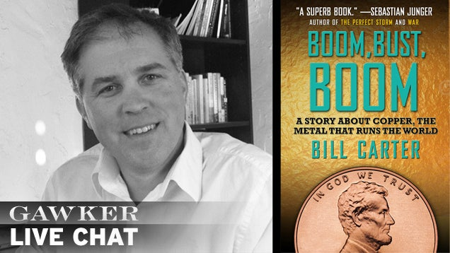 The Dangerous 'Metal That Runs the World': Chat With Author Bill Carter