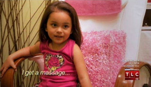 "Toddlers & Tiaras: Facials, Massages Imperative To 4-Year-Old's ""Inner Beauty"""
