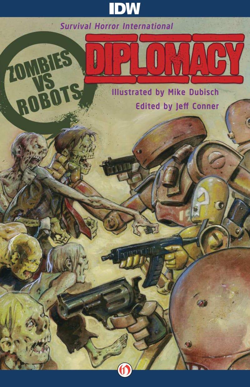 Zombies vs. Robots: Diplomacy. Free Excerpt on Kinja