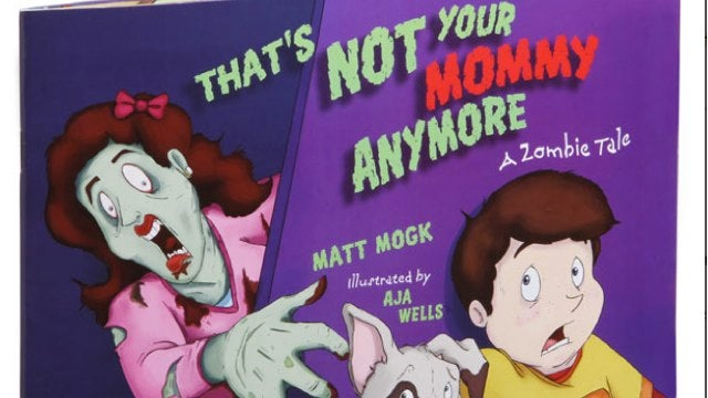 Scar your children with the delightful book Sorry Your Mother is Undead
