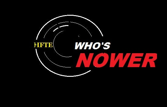 Who's Nower – HFTE Edition