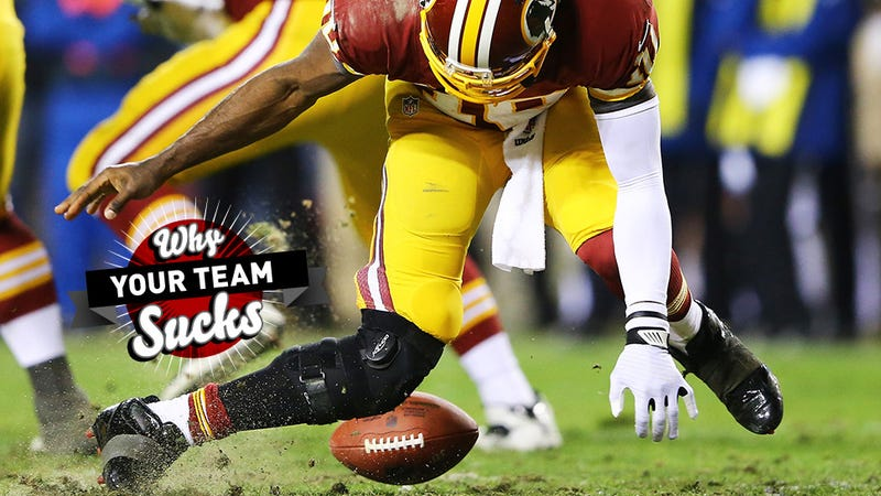 Why Your Team Sucks 2013: Washington Redskins