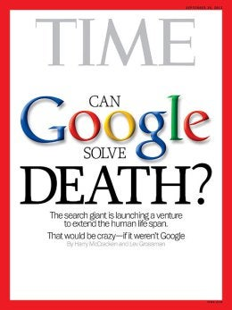 "Time Magazine Wonders If ""Google Can Solve Death"""
