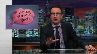 John Oliver: If You Love April Fools' Day, You're Basically a Monster