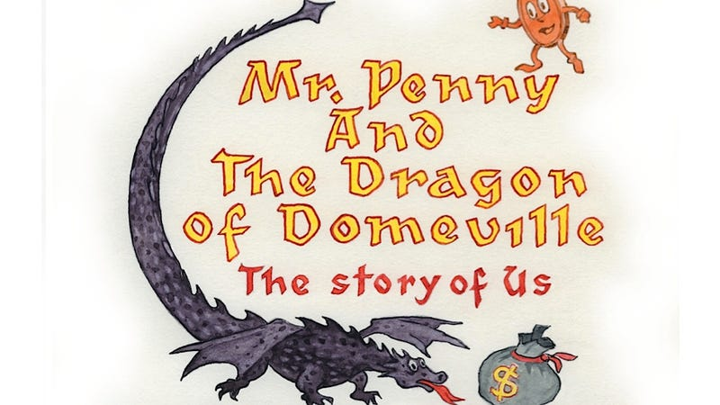 Horribly Hilarious Children's Book Explains the Debt Crisis: Government Is a Dragon That Wants to Eat Your Money