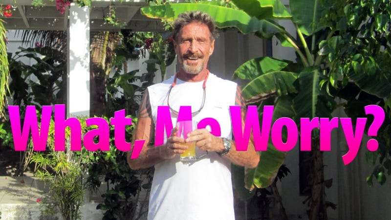 John McAfee Says He's Innocent and Thinks the Murder Was Actually Meant for Him
