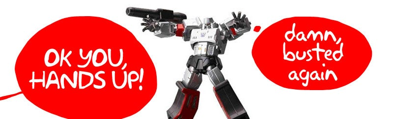 Megatron Jailed for Smuggling Drugs, Probably Lubricant Too