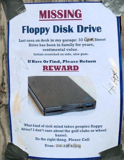 Sad, Sad Man's Life Gets More Sad When Floppy Drive Is Stolen