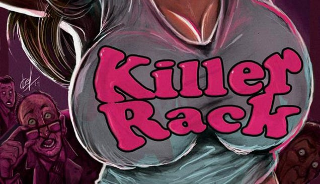 Killer Rack May Be The Wrongest Horror Film In The History Of Wrongness