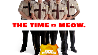 For the Right Price, the Super Troopers Will Be Your Bridesmaids