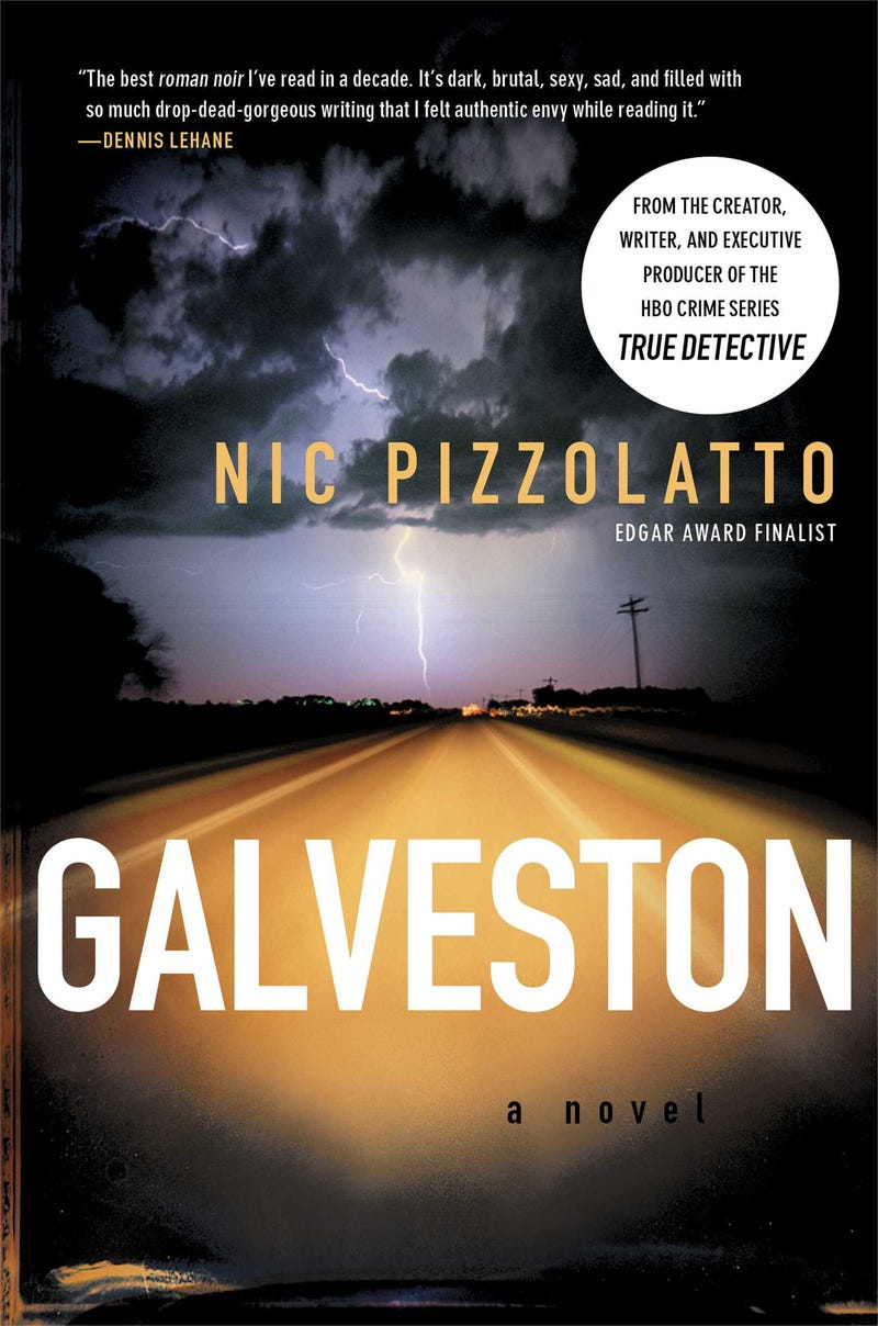 """The Past Isn't Real"": Pizzolatto's Galveston and True Detective"
