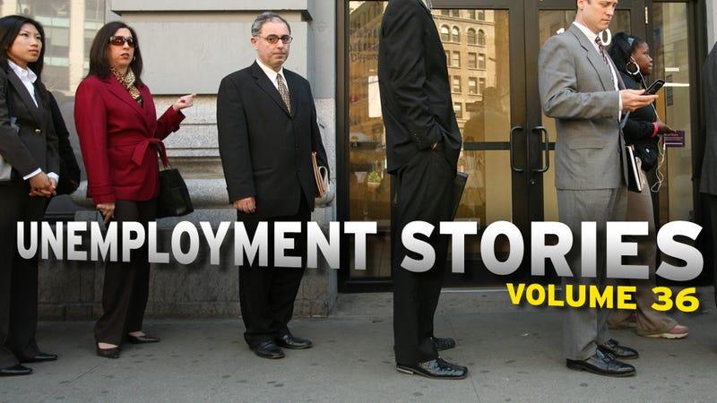 Unemployment Stories, Vol. 36: 'Shittycity, USA'