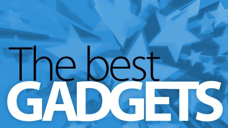 The Best Gadgets (So Far)