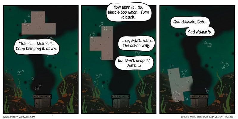 Five Weeks In, Even Tetris Won't Work