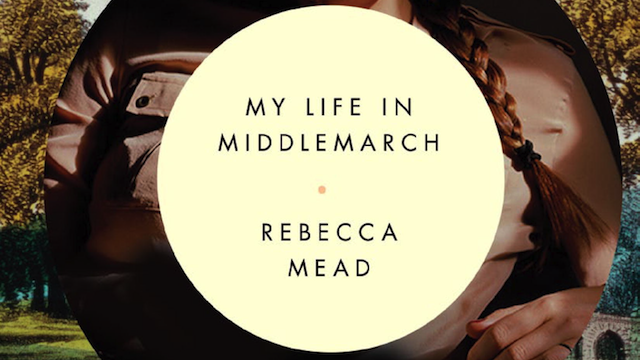 Your Life in Middlemarch: A Live Conversation with Rebecca Mead