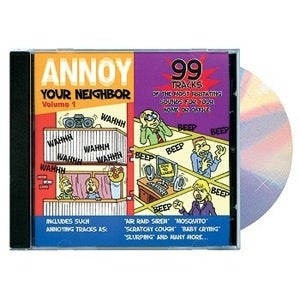 Hate Your Neighbors? This Is The CD For You!