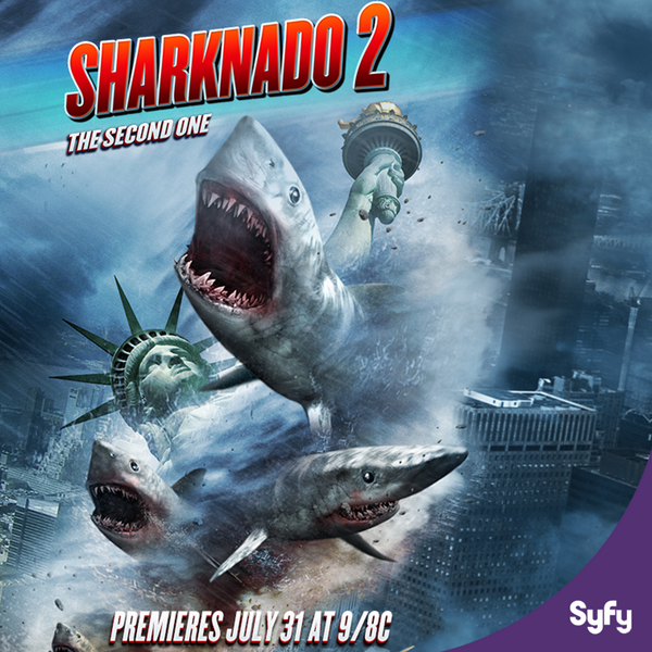 Syfy Releases Poster for Sharknado II: The Second One