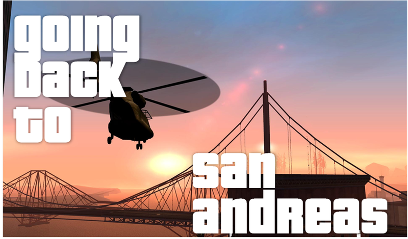 The Road To Grand Theft Auto V: Returning To San Andreas