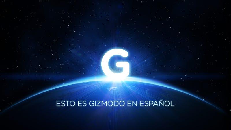 Bienvenidos a Gizmodo en Español