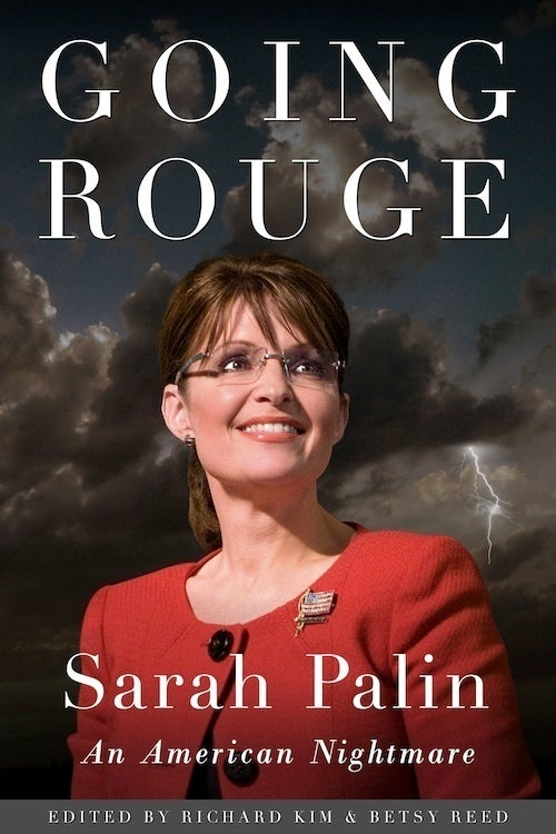 Going Rouge, Progressive Response To Palin, Is Coming To Bookstores