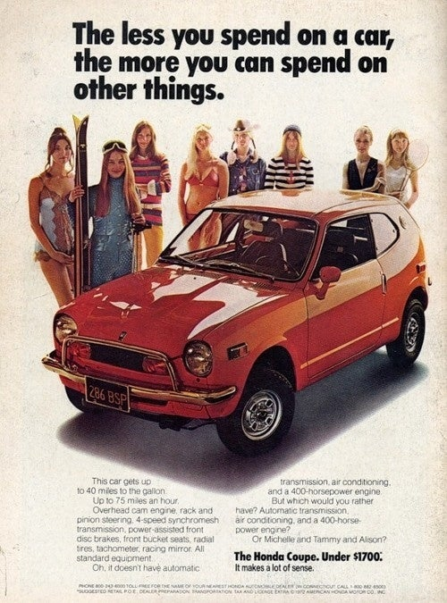 Vintage Honda Ad: A Cheap Car Means You Can Afford to Buy Women!