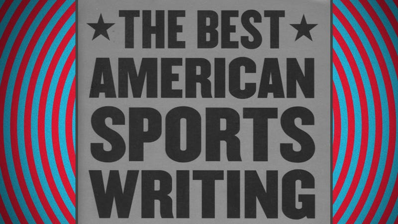 How The Best American Sportswriting Happens