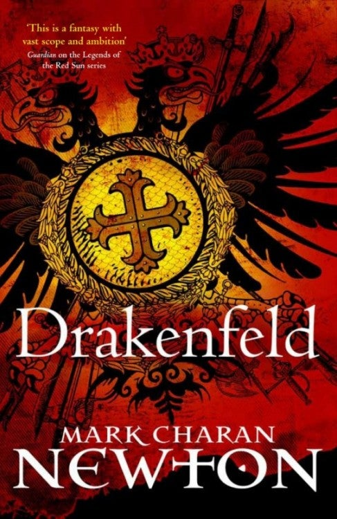Mark Charan Newton's Drakenfeld: a Thriller in an Epic Fantasy World