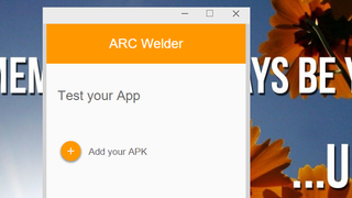 ARC Welder Lets Devs (And You) Test Android Apps in Chrome