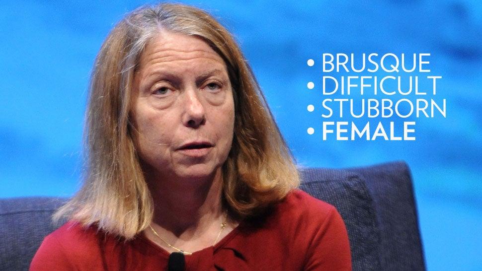 Jill Abramson and Those Goddamn Pushy Female Bosses