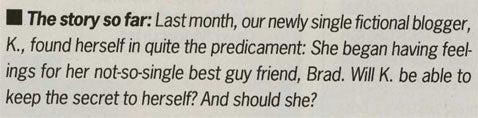 "BREAKING: 'Cosmopolitan' Magazine Blogger-For-Print, ""K."", Newly Single, Developing Feelings For Brad And..."