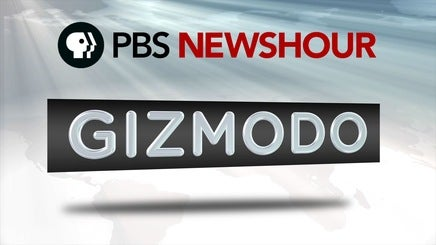 Gizmodo on PBS Neeeeewwwwwshour