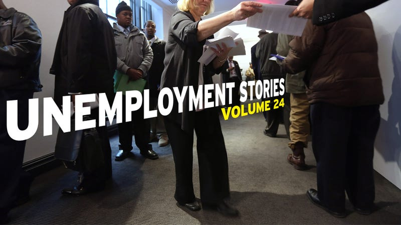 Unemployment Stories, Vol. 24: 'It Takes Away Your Pride, Your Hope, Your Faith'