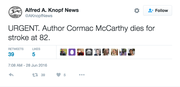 No, Cormac McCarthy Didn't Die of a Stroke