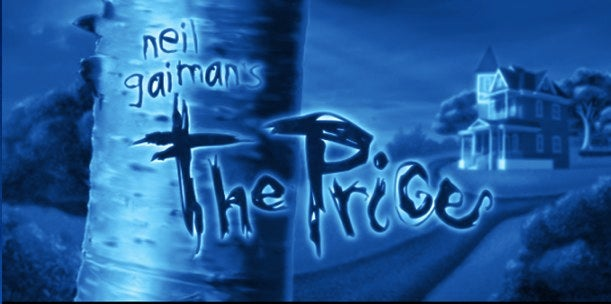 "How you can help Neil Gaiman's ""The Price"" get made into CG movie"