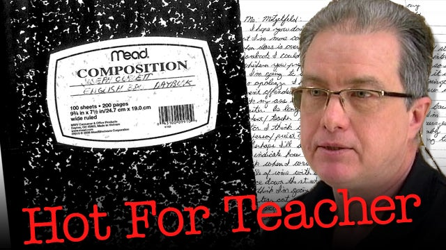 The Creepy 'Hot for Teacher' Essays That Got a Student Kicked Off Campus