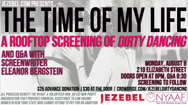 Jezebel Event: Watch Dirty Dancing At Our Place