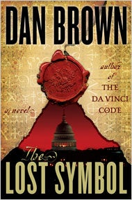 Dan Brown's The Lost Symbol is Just The DaVinci Code in Washington D.C.