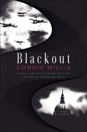 "Time Travel Back To The London Blitz In Connie Willis' New Novel ""Blackout"""