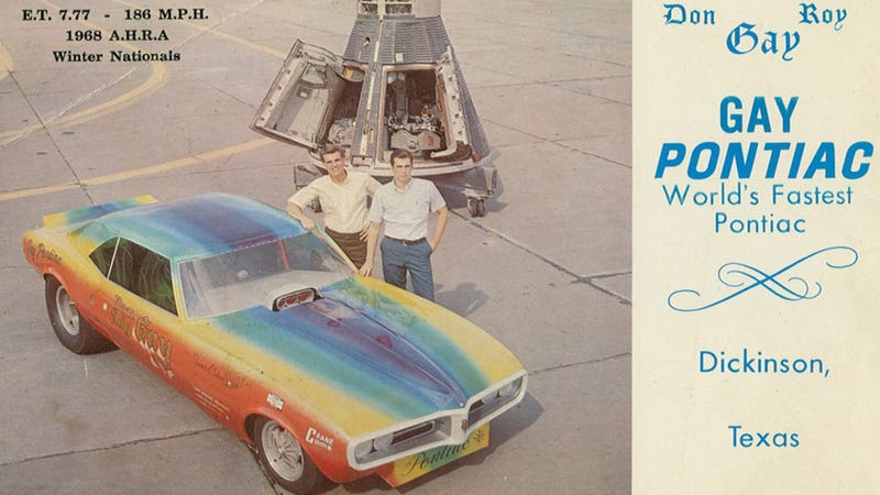 Gay Pontiac Drag Racer Needs To Stop Being So Amazing