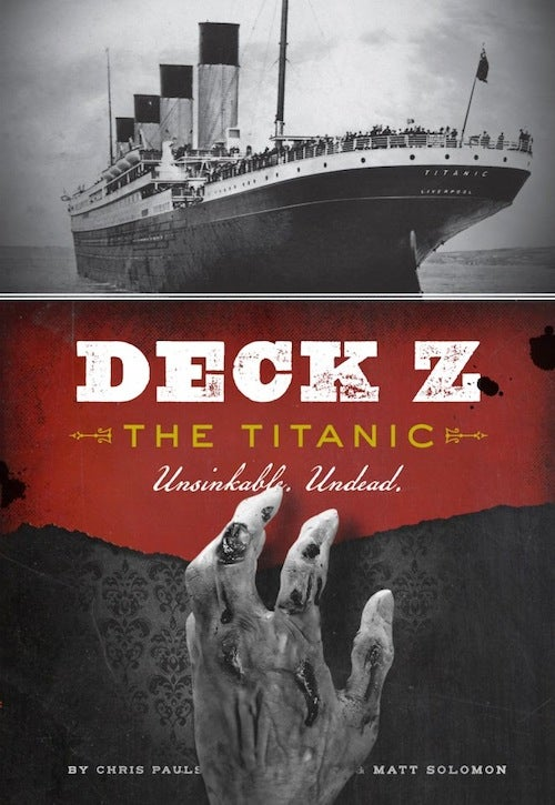 What if a zombie plague broke out on the Titanic?