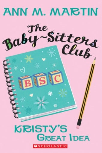 Say Hello To Your Future: Could The Baby-Sitters Club Inspire Young Girls To Create Their Own Jobs?